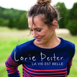 La vie est belle - Single par Lorie Pester sur Apple Music