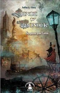 Sense of Wonder : Symphonie pour Envers - SoFee L. Grey - YOZONE - Le cyberespace de l'imaginaire