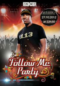 #Agenda • FOLLOW ME PARTY • Avec MOKOBE, MIKE MOORE & PEGGY TABU, TISSONEGRO, AK HOUSTON, DJ SEAN, DJ NOISE P... • ce SAMEDI 27.10.2012 • ACTE 3 #BrainelAlleud | CHRONYX.be : on aime le son...