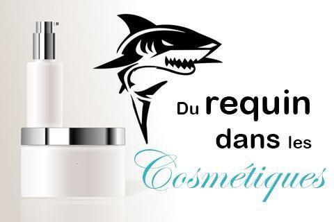 Du requin dans nos crèmes de beauté ! - Santecool