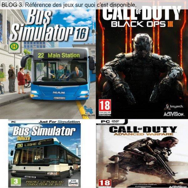 BLOG 3. Référence des jeux sur quoi c'est disponible. pseudos du blog nicolas540003.
