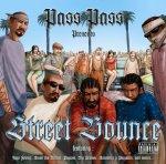 Street Bounce / Sunny days - Pass Pass (2007)