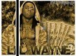 - Lil Wayne