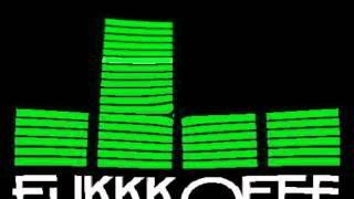 FUKKKOFEN !!!! - G-Miste (Dubstep 2012)