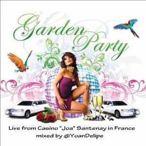 @YoanDelipe - Private Garden Party - Live from Casino JOA Santenay France