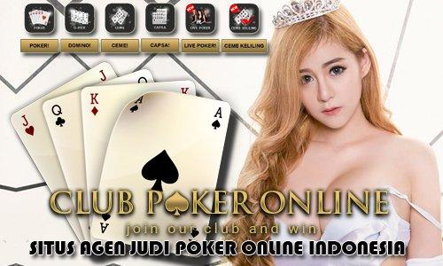 Panduan Bermain Di Situs Agen Judi Poker Online Indonesia