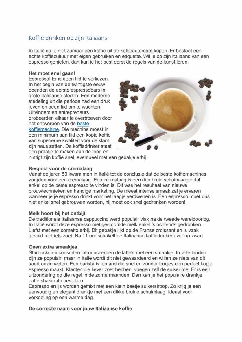 Koffie drinken op zijn Italiaans