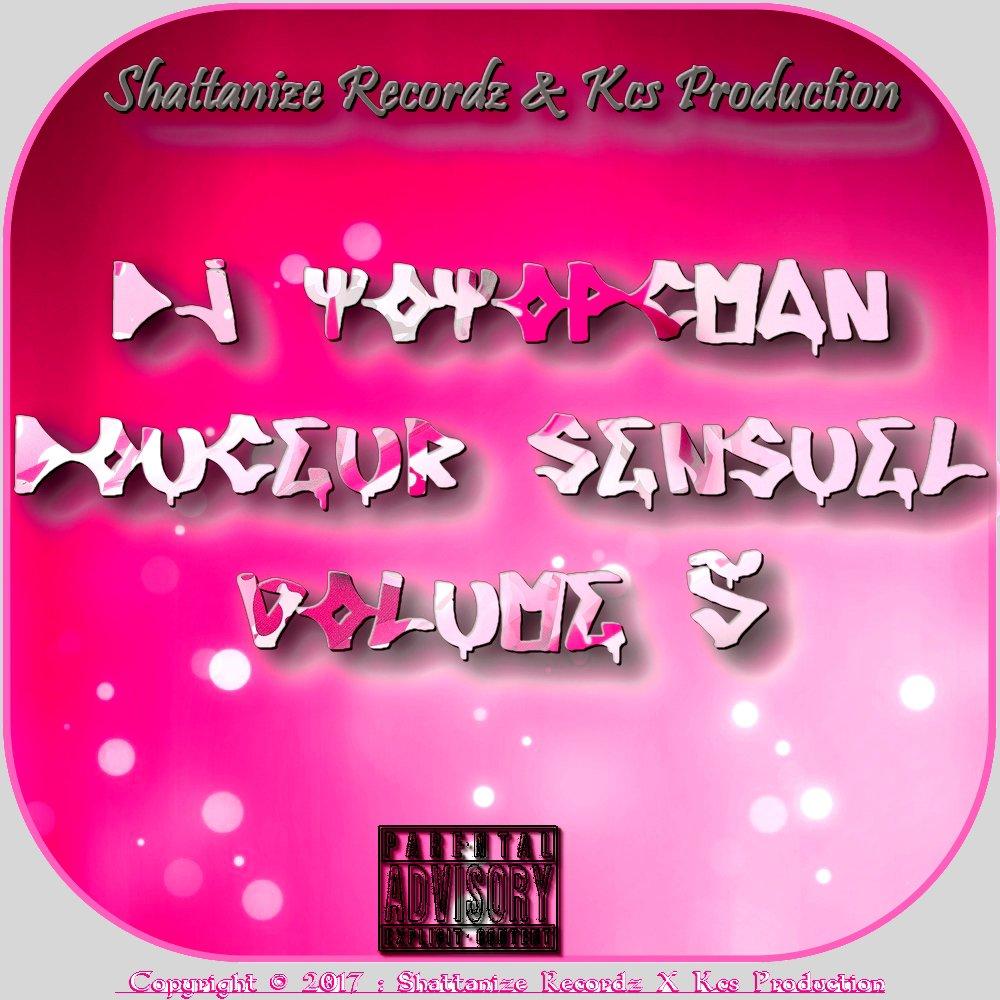 Dj Yoyopcman - Douceur Sensuel Vol 5 (March 2k17)