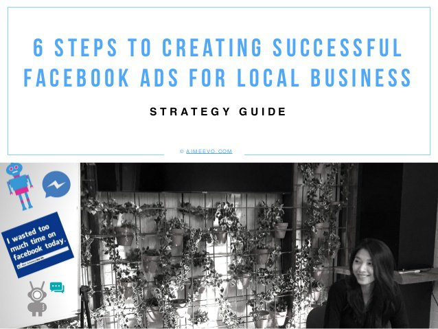 Creating Successful Facebook Ads for Local Business - 6 steps Strategy Guide