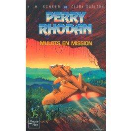 Mulots en mission - Perry Rhodan - K-H Scheer, Clark Dalton - 9782265075603 - Livre