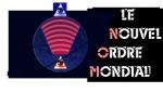 Le Nouvel Ordre Mondial