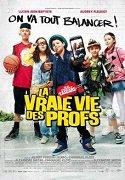 La Vraie Vie Des Profs | Stream Complet