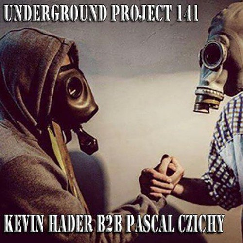 Underground Project 141 - Kevin Hader B2b Pascal Czichy