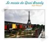Le Musée Du Quai Branly... un musée en armonie...