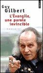 L'Evangile une parole invincible, Guy Gilbert tous les livres à la Fnac