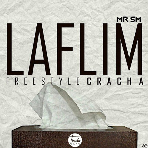 Mr SM - La Flim (FreestyleCracha)