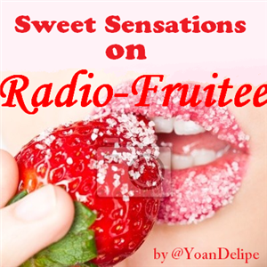 @YoanDelipe - Sweet Sensations 1 Live on Radio Fruitee France