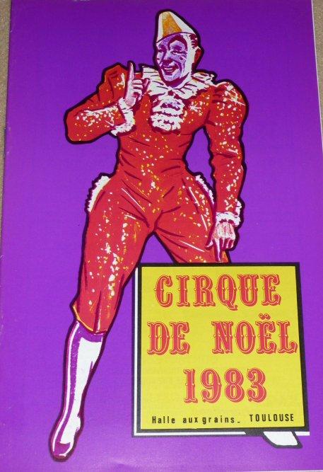 A vendre / On sale / Zu verkaufen / En venta / для продажи :  Programme Cirque de Noël de Toulouse 1983