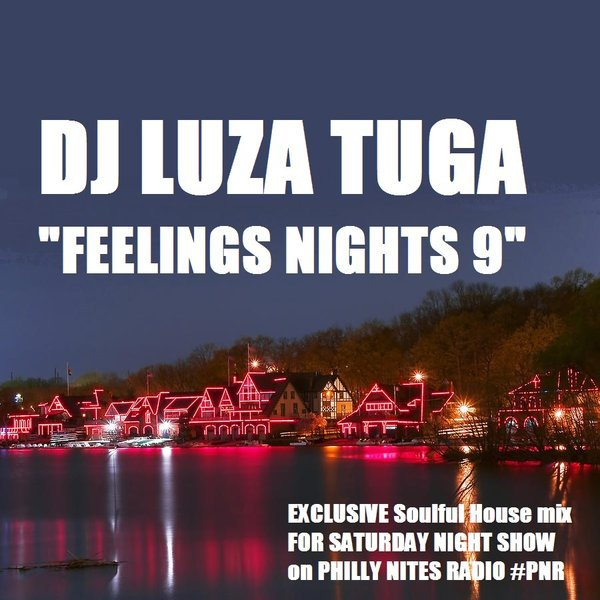 Dj LuzaTuga - Feelings Nights 9