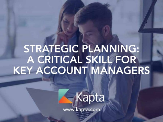 Software tools for key account management, customer account management and strategic account management success.