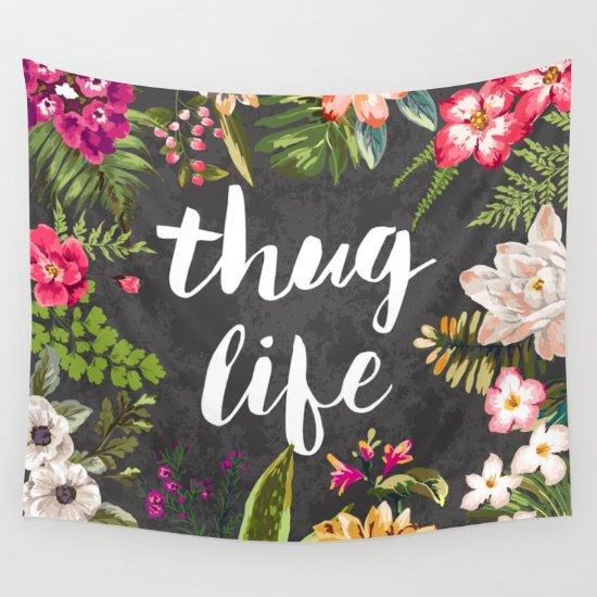 Thug Life - Art