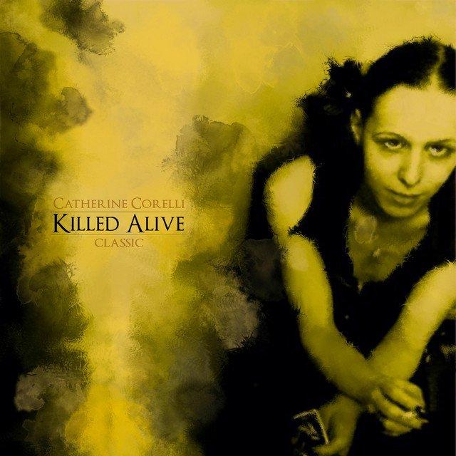 Killed Alive (Classic)