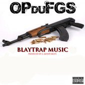 OP DU FGS - Blaytrap Music (Son Officiel)