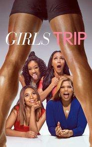 Watch Girls Trip (2017) Movie