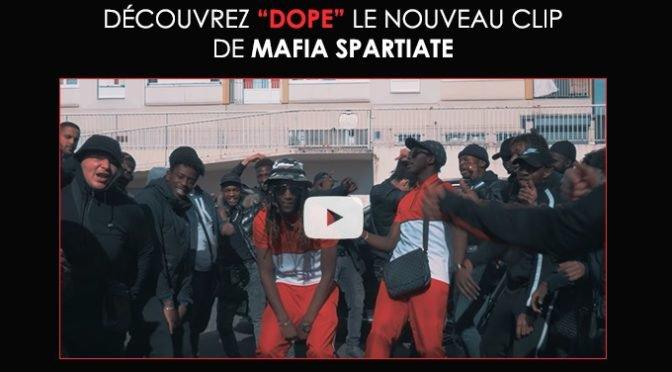 Mafia Spartiate : nouveau clip «Dope» ! | Muzikomag