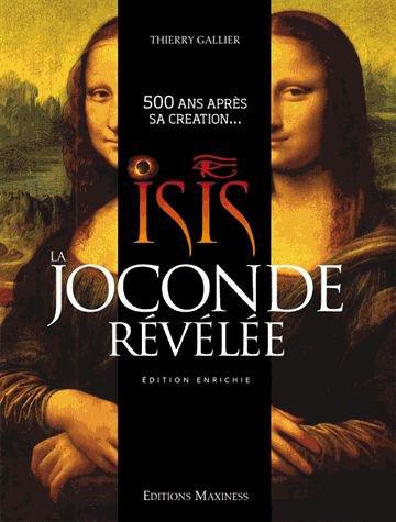 Isis la Joconde Révélée de Thierry Gallier