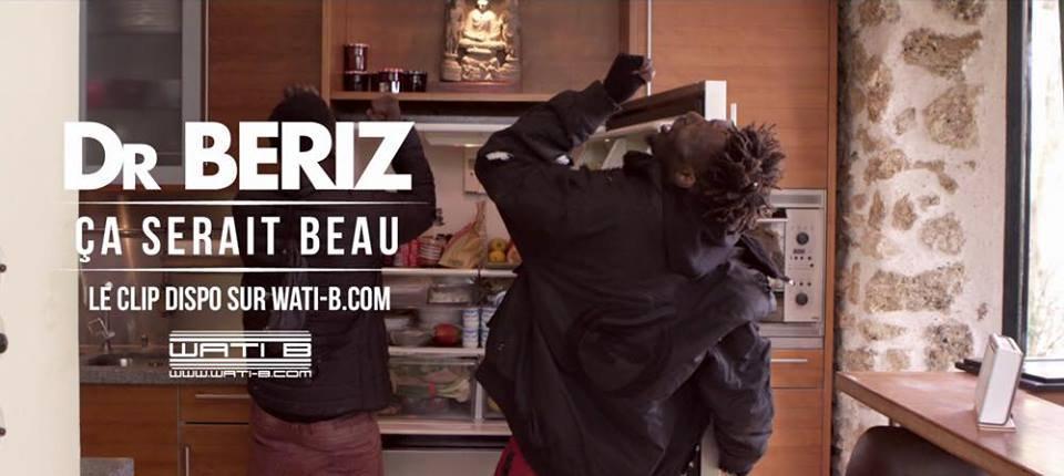 """Découvrez le nouveau clip de Dr Bériz """" ça serait beau """""""