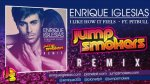 "Enrique Iglesias ft. Pitbull ""I Like How It Feels"" - Jump Smokers Remix"