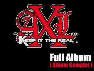 AxL Keep It The Real - full album ( album Complet )