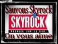 DEFENDONS LA LIBERTE DE SKYROCK : VENEZ DEVANT LA RADIO SAMEDI - RADIO LIBRE • 21H-00H