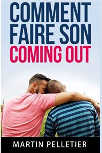 Comment faire son coming out: Vivre plus librement - Gay-Marseille