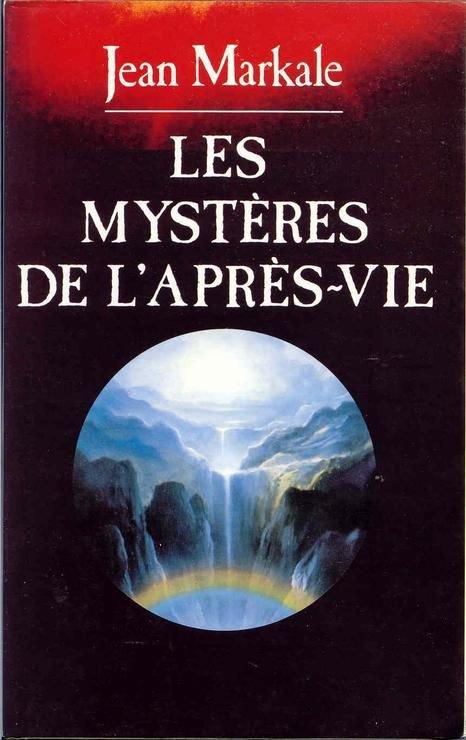 Les mystères de l'Après-Vie de Jean Markale