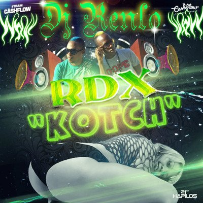 DJ RENLO Ft RDX -- Kotch_ Remix 2013