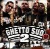GHETTO SUD 2 CD/DVD 31MAI DANS TOUTES LES FNACS !!! - TONY