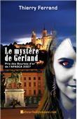 Fnac.com : Le mystere de gerland, Thierry Ferrand, Edilivre. Livraison gratuite et - 5% sur tous les livres. Achetez neuf ou d'occasion.