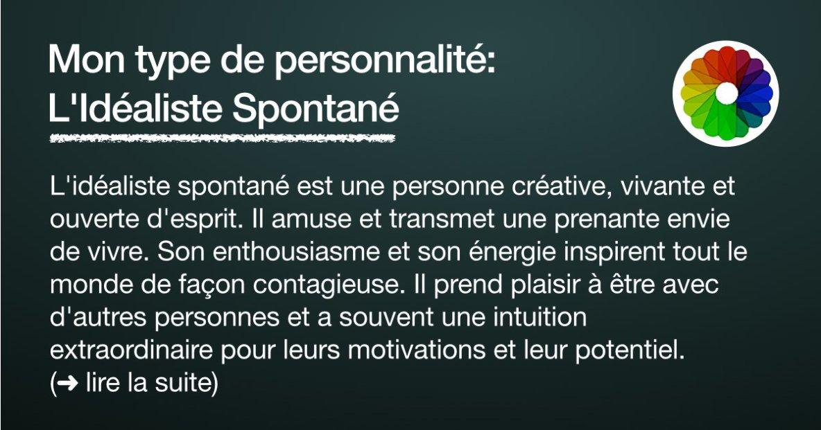 L'idéaliste Spontané (mon type de personnallité)