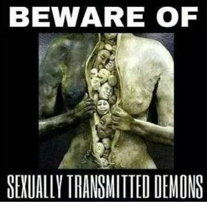 Beware Of Sexually Transmitted Demons - How To Exit The Matrix