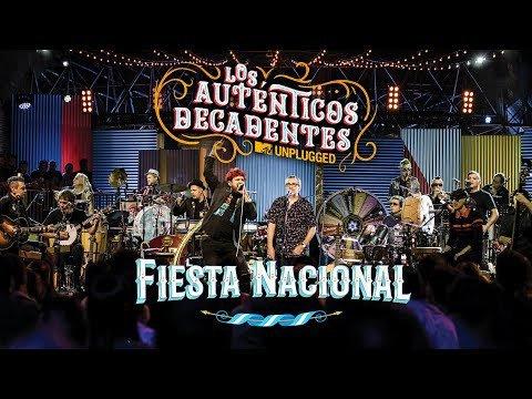 Los Auténticos Decadentes - Fiesta Nacional - Last Night in Orient