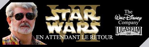 STAR WARS UNIVERSE.COM | Les dossiers exclusifs SWU | Episode VII: En attendant le retour ! | Le rachat, l'annonce et les informations officielles.