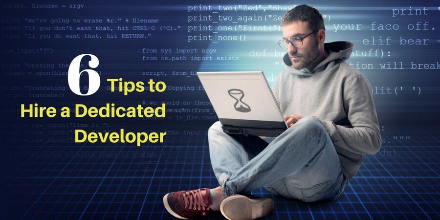 6 Tips to Hire a Dedicated Developer | Keyideas