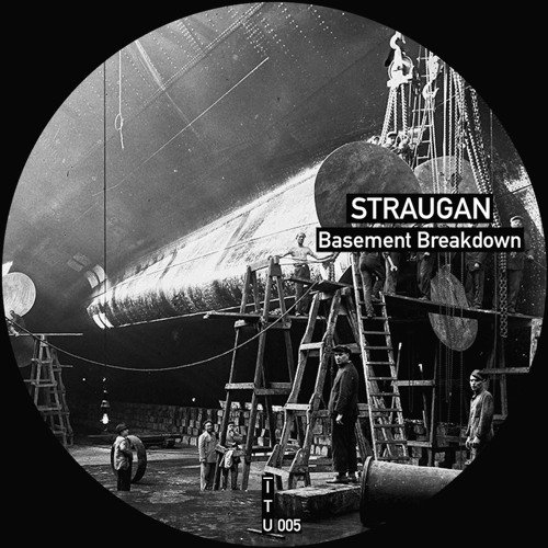 STRAUGAN - Basement Breakdown (Original Mix)