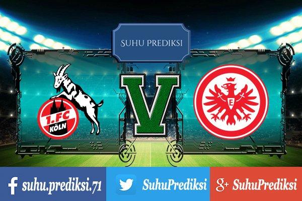 Prediksi Bola Koln Vs Eintracht Frankfurt 20 September 2017