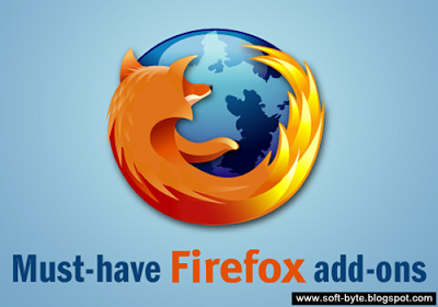 Important Firefox Add-Ons | SOFT BYTE