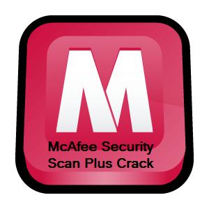 McAfee Security Scan Plus Crack 2015 Serial Key Free