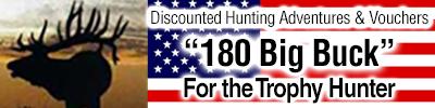 180 Big Buck – Trophy Deer Hunting