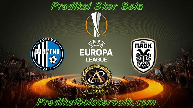 Prediksi Olimpik Donetsk vs Paok 27 Juli 2017 - Prediksi Bola